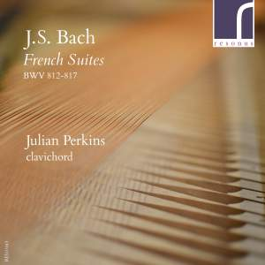 JS Bach: French Suites, BWV 812-817