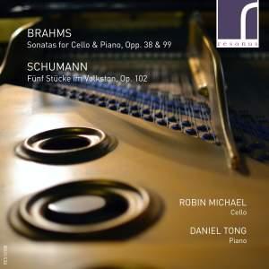 Brahms: Sonatas for Cello & Piano & Schumann: Fünf Stücke im Volkston, Op. 102 Product Image