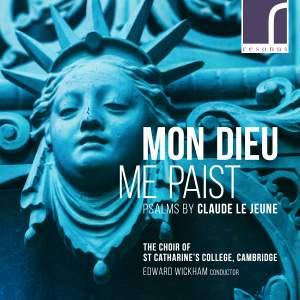Mon Dieu Me Paist: Psalms by Claude Le Jeune