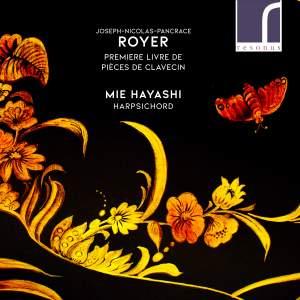 Joseph-Nicholas-Pancrace Royer: Premiere Livre de Pieces de Clavecin