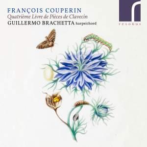 François Couperin: Quatrième Livre de Pièces de Clavecin