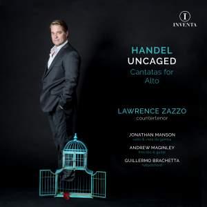 Handel Uncaged: Cantatas for Alto