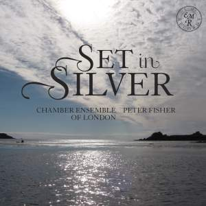 Set In Silver - Chamber Ensemble of London