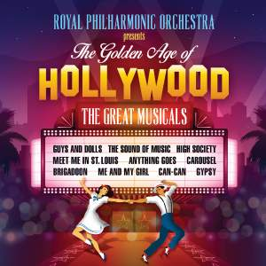 The Golden Age of Hollywood - The Great Musicals