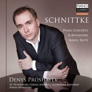 Schnittke: Piano Concerto, 5 Aphorisms & Gogol Suite