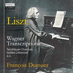Liszt: Wagner Transcriptions for Piano