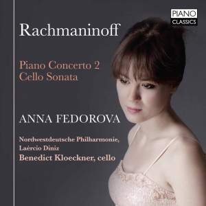 Rachmaninov: Piano Concerto No. 2 & Cello Sonata