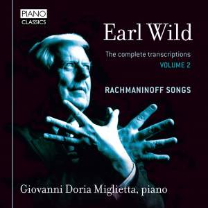 Earl Wild: The Complete Transcriptions Vol. 2