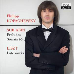 Philipp Kopachevsky plays Scriabin & Liszt
