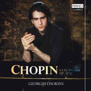 Chopin: Late Works, Opp. 57‐61