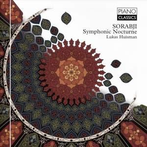 Sorabji: Symphonic Nocturne