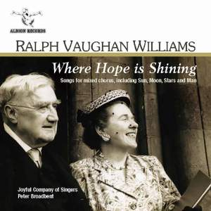 Vaughan Williams - Where Hope is Shining