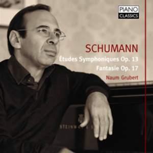 Schumann: Fantasie & Études Symphoniques