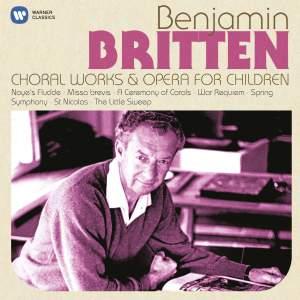 Britten: Choral Works & Operas for Children