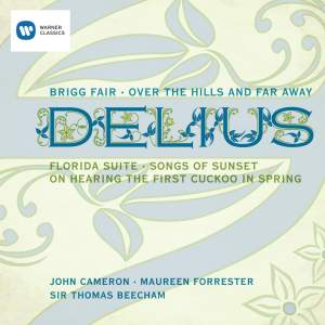 Delius: Brigg Fair & Songs of Sunset