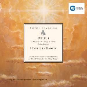 Delius, Howells & Hadley