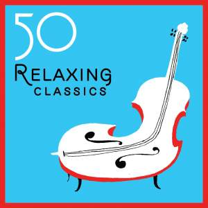 50 Relaxing Classics
