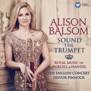 Alison Balsom: Sound The Trumpet