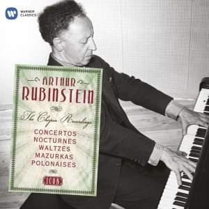 Arthur Rubinstein: The Chopin Recordings