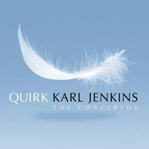 Karl Jenkins - Quirk (The Concertos)