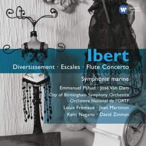 Ibert: Divertissement, Escales, Flute Concerto & other works