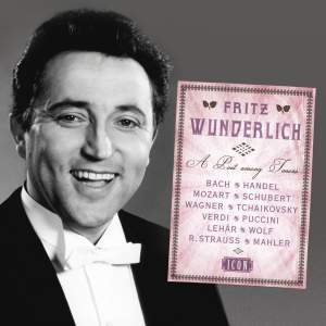 Fritz Wunderlich: A Poet Among Tenors