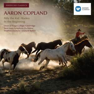 Copland: Billy the Kid, Rodeo & In the Beginning