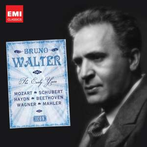 Bruno Walter: The Early Recordings