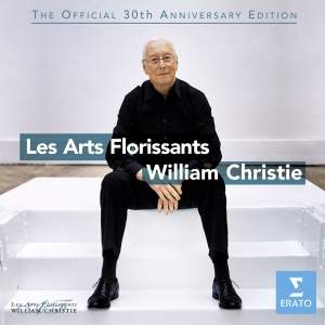 Les Arts Florissants - The Official 30th Anniversary Edition