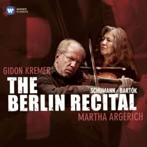 Martha Argerich & Gidon Kremer - Live in Berlin