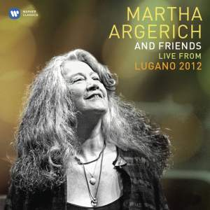 Martha Argerich & Friends: Live from the Lugano Festival 2012 Product Image