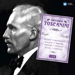 Arturo Toscanini: The Complete HMV Recordings