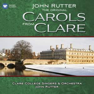 John Rutter: The Original Carols from Clare
