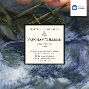 Vaughan Williams - A Sea Symphony & Hodie