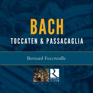 JS Bach: Toccaten and Passacaglia