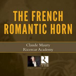 The Romantic French Horn