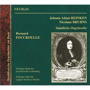 Reinken & Bruhns: Sämtliche Orgelwerke