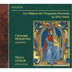 Masters of the 14th Century Florentine Organetto