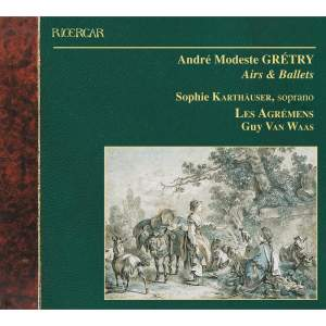 Gretry: Airs & Ballets