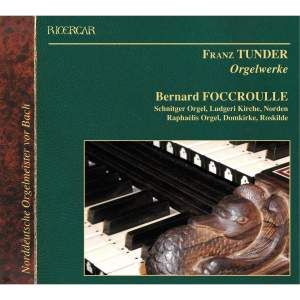 Franz Tunder: Organ Works Product Image