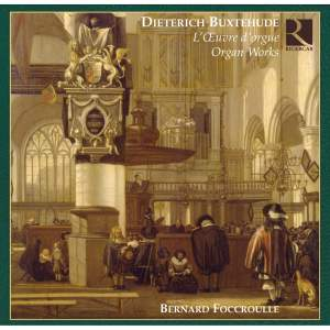 Dieterich Buxtehude - Organ Works
