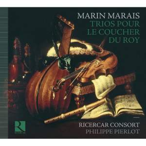 Marais, M: Trios pour le Coucher du Roy