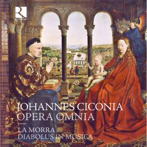 Johannes Ciconia: Opera Omnia (Complete works)