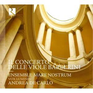Il Concerto Delle Viole Barberini