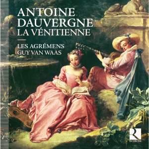 Dauvergne: La Venitienne