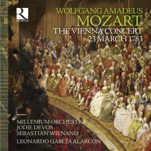 Mozart: The Vienna Concert: 23 March 1783