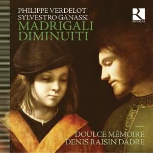 Philippe Verdelot & Sylvestro Ganassi: Madrigali Diminuiti Product Image