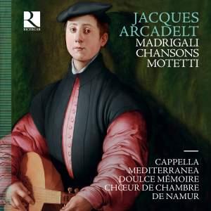 Jacques Arcadelt: Madrigali, Chansons, Motetti Product Image
