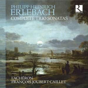 Erlebach: Complete Trio Sonatas