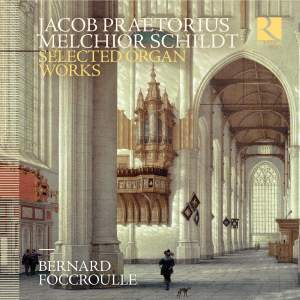 Praetorius & Schildt: Selected Organ Works Product Image